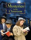 Mysteries in the Classroom by Nancy Polette (Paperback / softback, 2009)