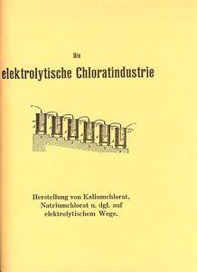 Die-elektrolytische-Chloratindustrie-Chemie-Buch-NEU