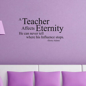 Image Is Loading A Teacher Affects Eternity Vinyl Word Wall Decor