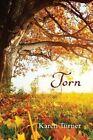 Torn by Karen Turner (Paperback, 2013)