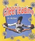 Cheerleading in Action by John Crossingham (Paperback, 2003)