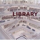 Masterpieces: Library Architecture + Design by Manuela Roth (Hardback, 2014)