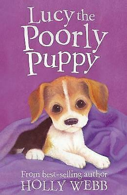 Lucy the Poorly Puppy by Holly Webb, Good Used Book (Paperback) FREE & FAST Deli
