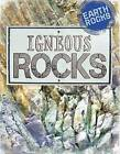 Igneous Rocks by Richard Spilsbury (Hardback, 2016)