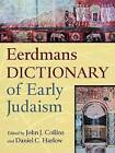 The Dictionary of Early Judaism by William B Eerdmans Publishing Co (Hardback, 2010)