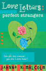 Perfect Strangers by Jahnna N. Malcolm (Paperback, 2006)