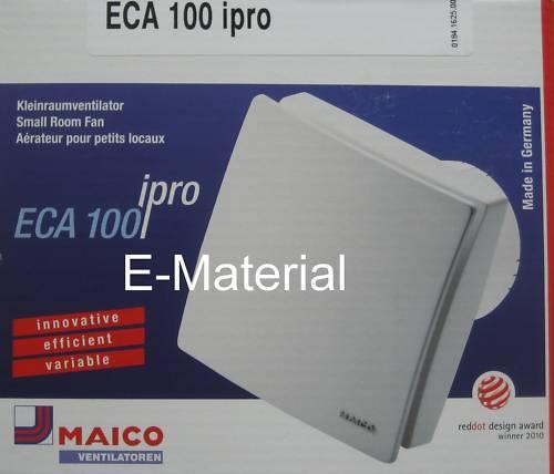 Maico ECA 100 IPRO  Lüfter,  Badlüfter, Ventilator - ABlauft
