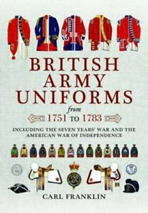 British-Army-Uniforms-of-the-American-Revolution-1751-1783-9781473886667