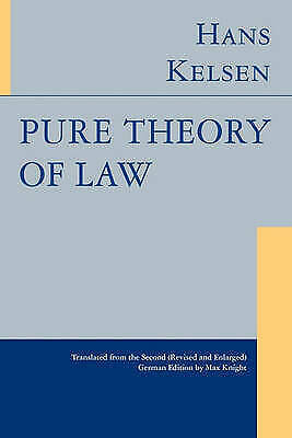 Pure Theory of Law by Hans Kelsen (Hardback, 2009)