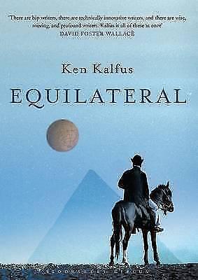 1 of 1 - Kalfus, Ken, Equilateral: A Novel, Very Good Book