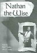 Nathan the Wise by Paul D'Andrea, Gotthold Ephraim Lessing