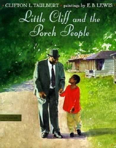Little Cliff and the Porch People by Taulbert, Clifton L.
