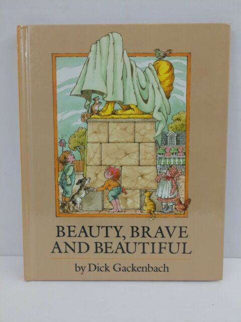 Beauty Brave And Beautiful By Dick Gackenbach Ex Library Hardcover