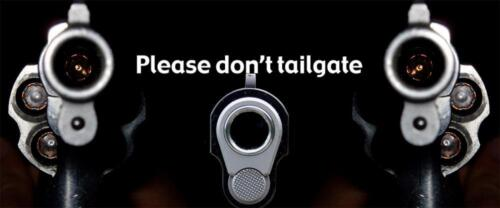 Please Don/'t Tailgate Truck Rear Tailgate Wrap Vinyl Graphic Decal Sticker Wrap