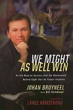 NEW    We Might as Well Win : On the Road to Success with the Mastermind B