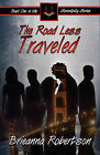 The Road Less Traveled by Brieanna Robertson (Paperback / softback, 2008)