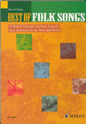 Best of Folk Songs: 40 British, Irish and American Songs in Easy Arrangements for Voice and Guitar by Schott Music Ltd (Paperback, 2006)