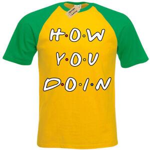 How-Voi-Doin-T-Shirt-Divertente-Friends-Joey-Frase-Manica-Corta-Baseball