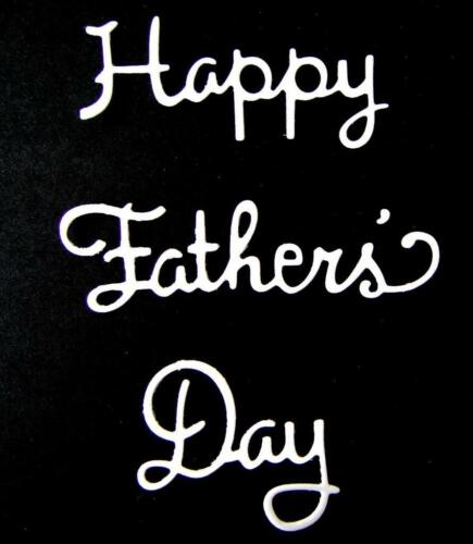 Ch Men Words Dad Any Colour//Card 8 Happy Father/'s Day Sentiment Die Cuts