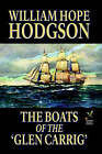 The Boats of the 'Glen Carrig' by William Hope Hodgson (Hardback, 2005)