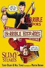 Terrible Tudors and Slimy Stuarts by Terry Deary (Paperback, 2009)