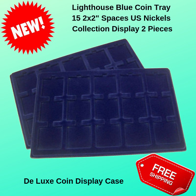 "Lighthouse Blue Coin Tray 15 2x2/"" Spaces US Nickels Collection Display Set of 2"