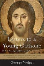 Letters to a Young Catholic by George Weigel (2015, Paperback)