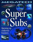 Super Subs: Opening Up Undersea Frontiers by David Jefferis (Hardback, 2005)