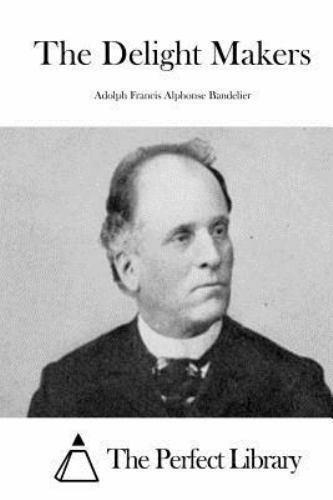 The Delight Makers by Adolph Francis Alphonse Bandelier for sale online |  eBay