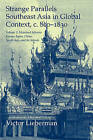 Strange Parallels: Volume 2, Mainland Mirrors: Europe, Japan, China, South Asia, and the Islands: Southeast Asia in Global Context, C. 800-1830: v. 2 by Victor B. Lieberman (Paperback, 2009)