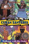 Cuban Santeria by Raul J. Canizares (Paperback, 1999)