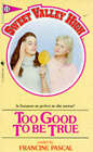 Too Good to be True by Kate William (Paperback, 1984)