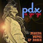 PDX a Go-Go by Various Artists (CD, Jul-2012, Acme Brothers Records)