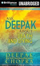 Ask Deepak: Ask Deepak about Death and Dying 6 by Deepak Chopra (2014, MP3...