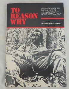To Reason Why by Jeffrey P. Kimball 9780075571322   eBay