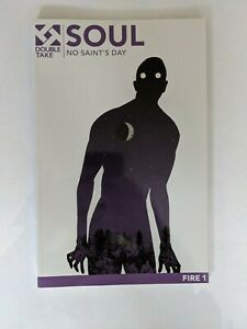 Double Take Fire 1 Soul No Saints Day Graphic Novel TPB Comic Book HORROR