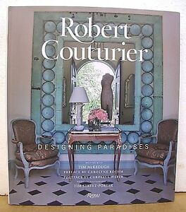 Image is loading Robert-Couturier-Designing-Paradises-by-Robert-Couturier -with-