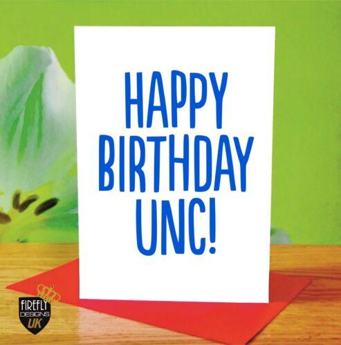 O160 HAPPY BIRTHDAY UNCLE UNC GREETINGS CARD RUDE FUNNY ADULT JOKE CHEEKY