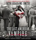 The Last American Vampire by Seth Grahame-Smith (CD-Audio, 2015)