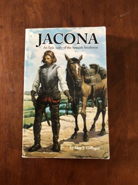Jacona: An Epic Story of the Spanish Southwest (Spanish Pioneers Series, Vol 1)