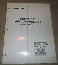 Sullair 1600h 1900 Caterpillar Air Compressor Parts Operation Maintenance Manual