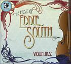 The Music of Eddie South [Digipak] by Violinjazz (CD, May-2010, Dorian Sono Luminus)