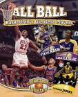 All Ball: Basketball's Greatest Players by Jennifer Rivkin (Hardback, 2015)