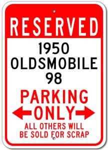 1950 50 OLDSMOBILE 98 Parking Sign