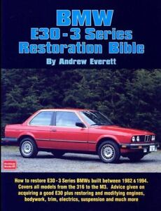 Bmw-E30-3-Series-Restoration-Bible-Manual-Early-316S-To-M3-New-Book