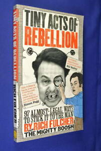 TINY-ACTS-OF-REBELLION-Rich-Fulcher-BOOK-The-Mighty-Boosh