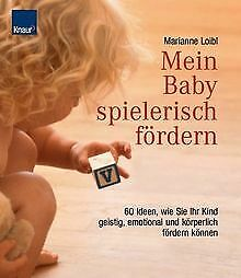 Mein Baby spielerisch fördern: 60 Ideen, wie sie ih...   Buch   Zustand sehr gut