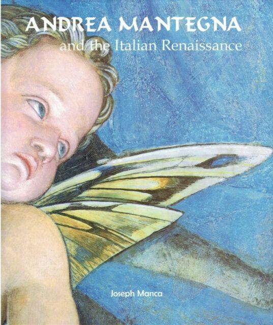 Manca, Joseph [Verfasser] [1956-]: Andrea Mantegna and the Italian Renaissance