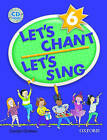 Let's Chant, Let's Sing: 6: CD Pack by Oxford University Press (Mixed media product, 2004)