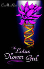 The Lotus Flower Girl by C. M. Ross (Paperback, 2003)